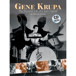 Alfred Music Gene Krupa: The Pictorial Life of a Jazz Legend
